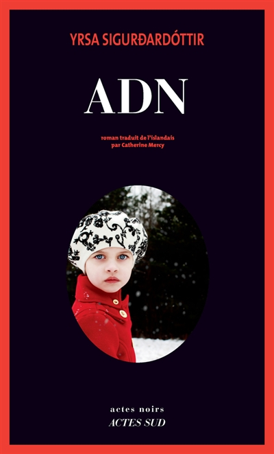 ADN | Yrsa Sigurdardottir (1963-....). Auteur