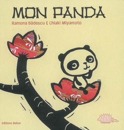 Mon panda / Ramona Badescu et Chiaki Miyamoto | Bàdescu, Ramona (1980-...). Auteur