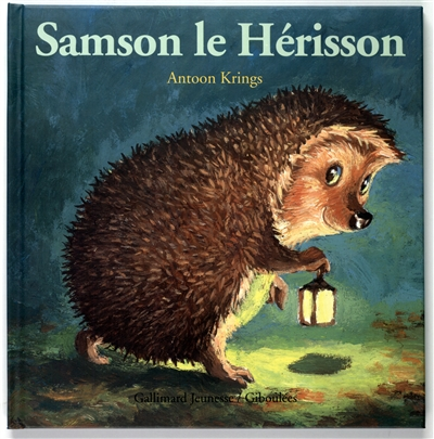 Samson le hérisson | Krings, Antoon. Auteur