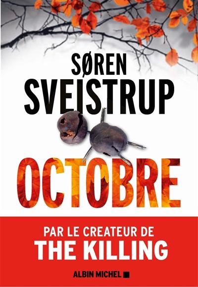Octobre / Soren Sveistrup | Sveistrup, Soren. Auteur