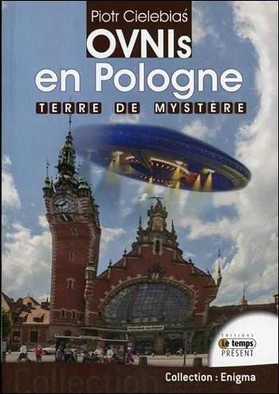 Ovnis en Pologne : terre de mystère