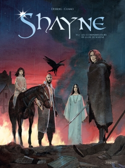 Shayne. Vol. 1. Les 15 derniers jours de la vie de Shayne