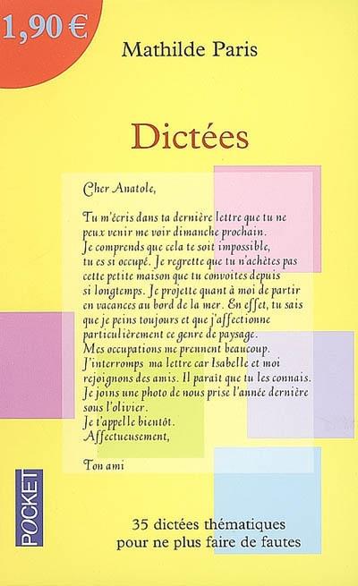 Dictées / par Mathilde Paris | Paris, Mathilde (1979-....). Auteur