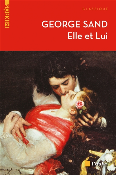Elle et lui / George Sand   Sand, George (1804-1876). Auteur