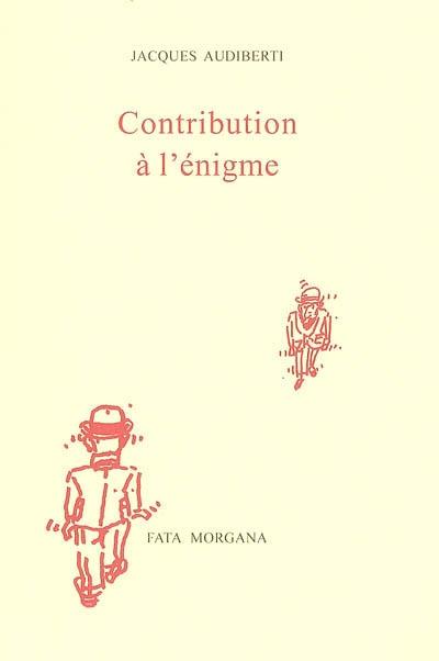 Contribution à l'énigme [Texte imprimé] / Jacques Audiberti, Antonio Segui | Audiberti, Jacques