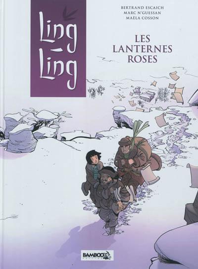Ling-Ling. Vol. 2. Les lanternes roses