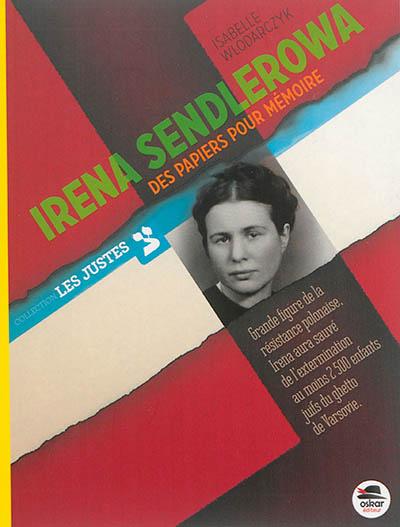 Irena Sendlerowa : des papiers pour mémoire