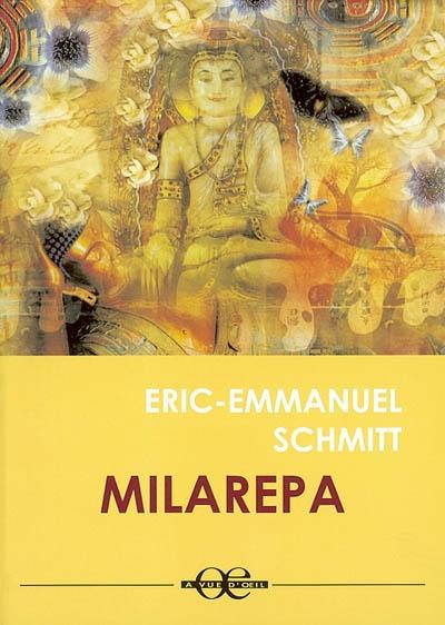 Milarepa | Schmitt, Eric-Emmanuel (1960-....). Auteur