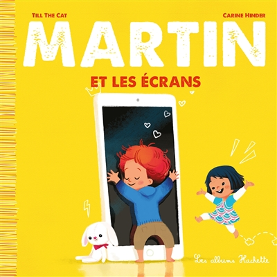 Martin. Vol. 1. Martin et les écrans