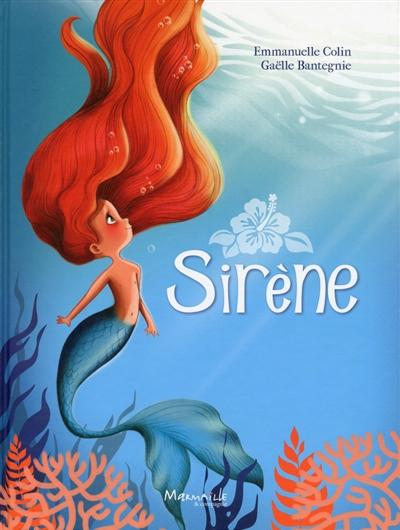 Sirène. Surfeur | Bantegnie, Gaëlle (1971-....). Auteur