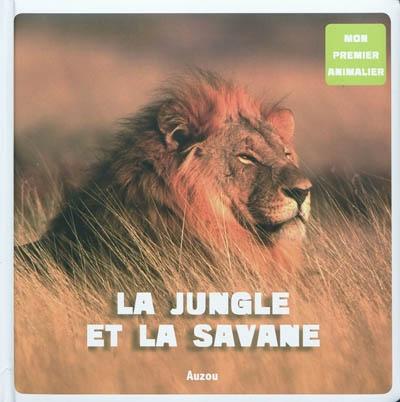 La jungle et la savane