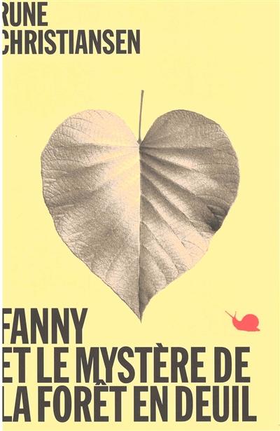 Fanny et le mystère de la forêt en deuil | Christiansen, Rune (1963-....). Auteur