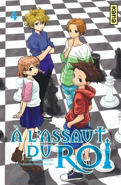 A l'assaut du roi. 04 : manga / scénario Minori Kiguchi   Kiguchi, Minori. Auteur