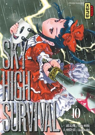 Sky-high survival. 10 / Tsuina Miura, Takahiro Oba | Miura, Tsuina. Auteur