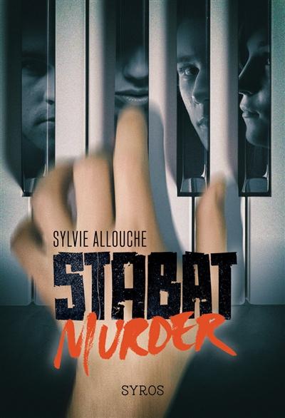 Stabat murder / Sylvie Allouche | Allouche, Sylvie (1960-....). Auteur