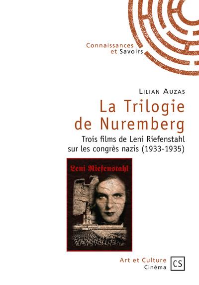 La Trilogie de Nuremberg | Auzas, Lilian (1982-....). Auteur