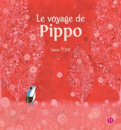 voyage de Pippo (Le) | Tone, Satoe. Auteur