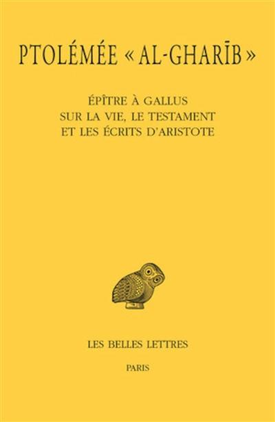 Epître à Gallus sur la vie, le testament et les écrits d'Aristote
