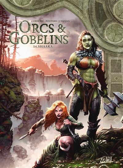 Orcs & gobelins. Vol. 14. Shaaka