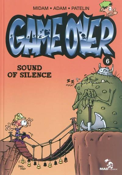 Sound of silence / scénario Midam | Midam (1963-....). Auteur. Illustrateur