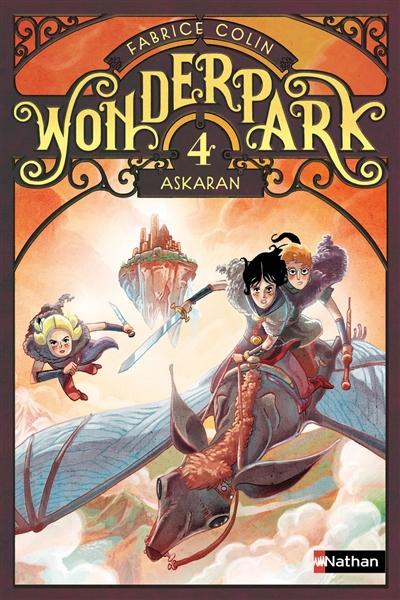 Wonderpark. 4, Askaran / Fabrice Colin | Colin, Fabrice (1972-....). Auteur