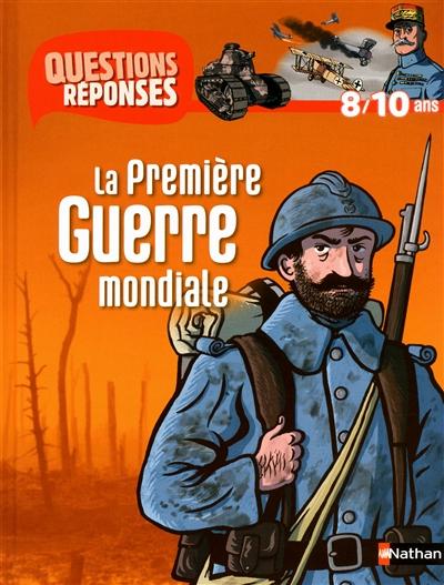 Première Guerre mondiale (La) | Billioud, Jean-Michel. Auteur
