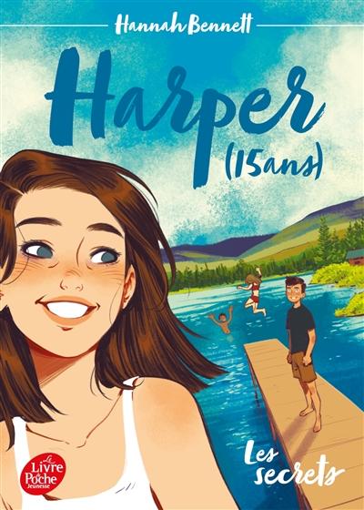 Harper (15 ans). Vol. 1. Les secrets