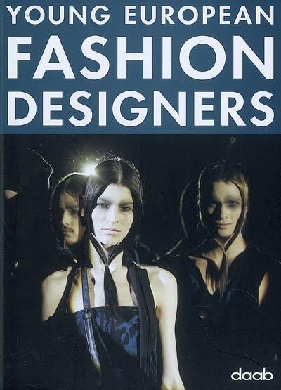 Young European fashion designers  