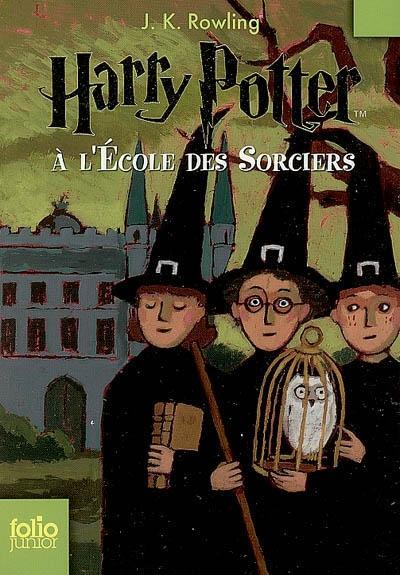 Harry Potter à l'école des sorciers | Rowling, Joanne Kathleen (1965-....). Auteur