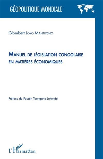 Manuel de législation congolaise en matières économiques