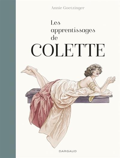 Les apprentissages de Colette | Annie Goetzinger (1951-2017). Auteur