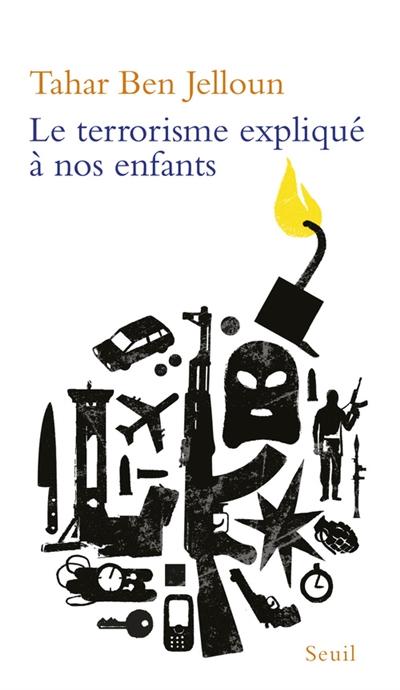 terrorisme expliqué à nos enfants (Le) | Tahar Ben Jelloun, Auteur