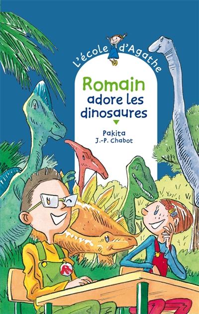 L' Ecole d'Agathe. 53, Romain adore les dinosaures / Pakita | Pakita. Auteur