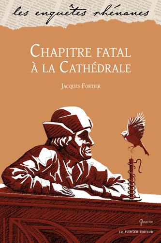 Chapitre fatal à la cathédrale : une enquête de Jules Meyer