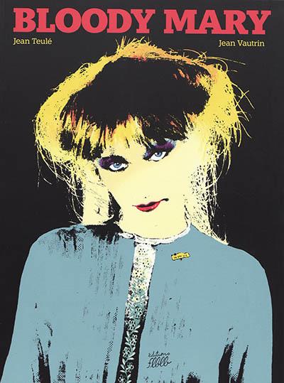 Bloody Mary | Vautrin, Jean (1933-....). Auteur