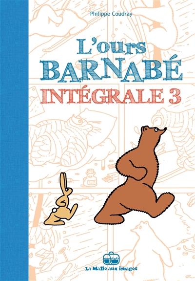 L'ours Barnabé : intégrale. Vol. 3