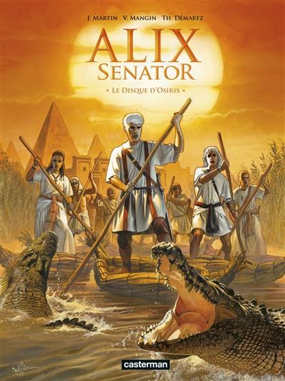 Alix senator. Vol. 12. Le disque d'Osiris