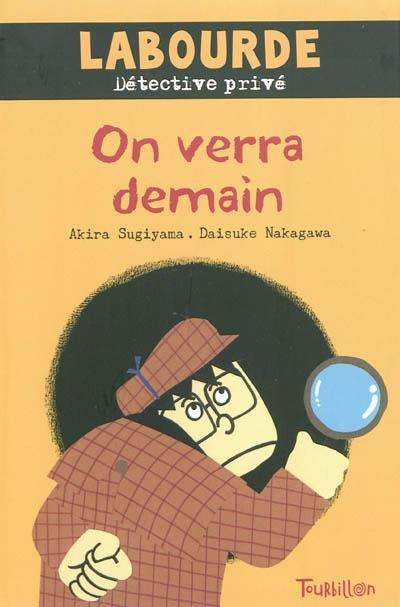 On verra demain | Sugiyama, Akira. Auteur