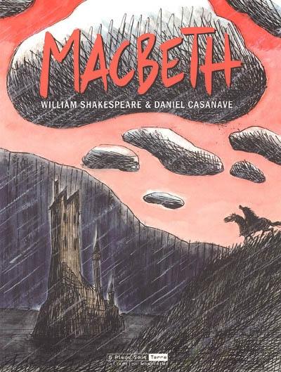 Macbeth / Daniel Casanave | Casanave, Daniel (1963-....)