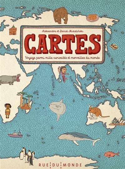 Cartes : voyage parmi mille curiosités et merveilles du monde | Mizielinska, Aleksandra (19..-)