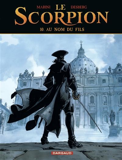 Le Scorpion. Vol. 10. Au nom du fils