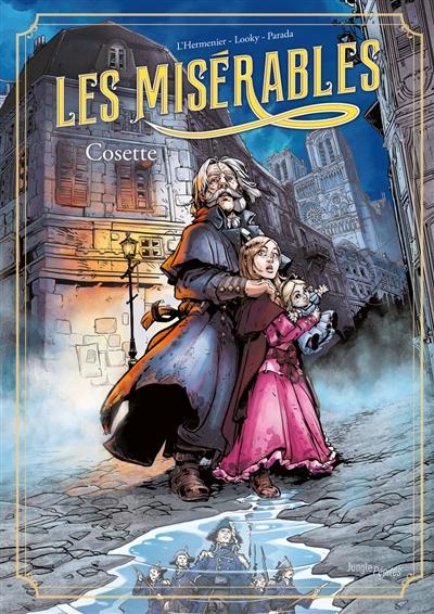 Les misérables. Vol. 2. Cosette