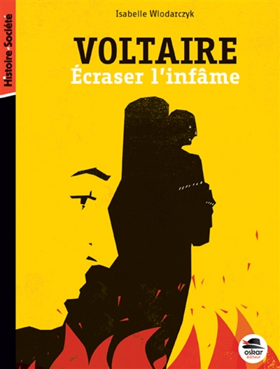 Voltaire, écraser l'infâme