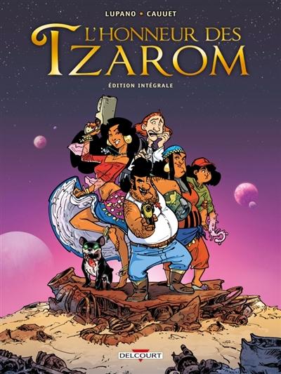L'honneur des Tzarom : édition intégrale