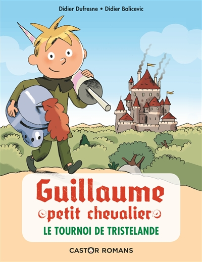 Guillaume petit chevalier. Le tournoi de Tristelande
