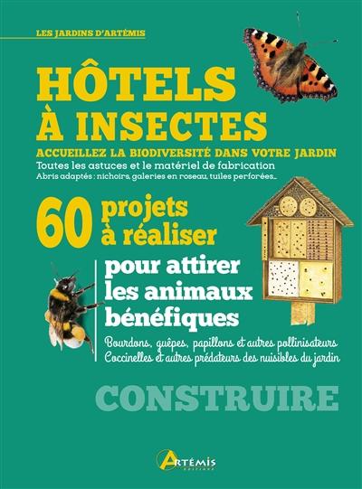 Hôtels à insectes : 60 projets à réaliser | Gastl, Markus (1968-....). Auteur