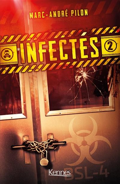Infectés. Vol. 2