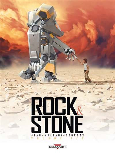 Rock & Stone. volume 1 / scénario, Nicolas Jean | Jean, Nicolas (1975-....). Auteur