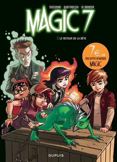 Magic 7. Vol. 3. Le retour de la bête !