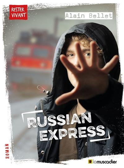 Russian express | Bellet, Alain (1949-....). Auteur